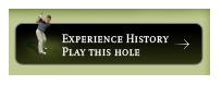 Experience History - Play this Hole